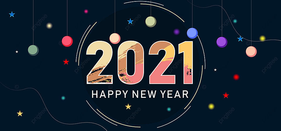 2021 Happy New Year Greeting Card With Inscription Happy New Year 2021 Holiday Background Banner Poster Vector Illustration Happy New Year 2021 Happy New Year Clipart Happy New Year Art Background Image
