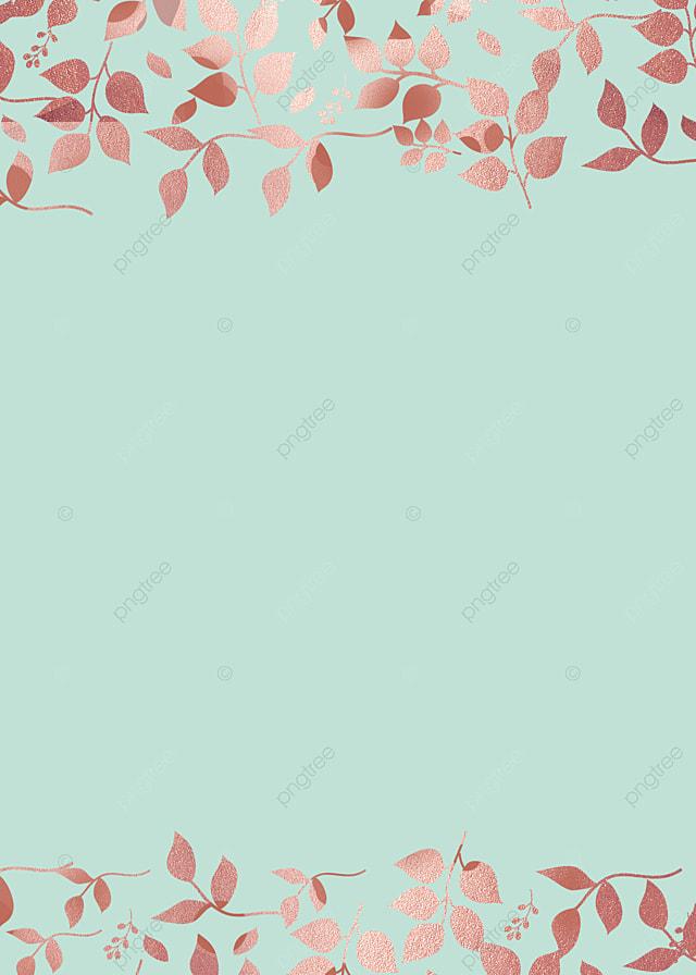 Mint Green Rose Gold Leaf Background Elegant Fresh Mint Green Background Image For Free Download